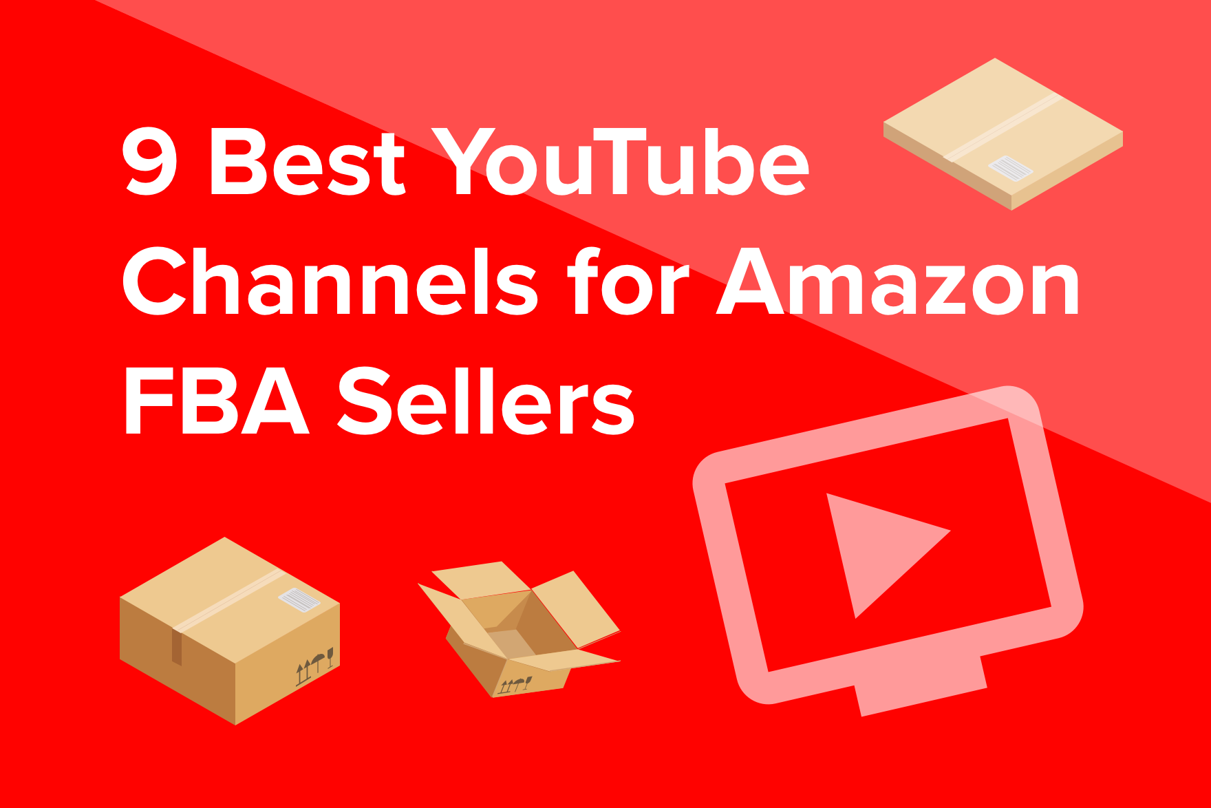9 Best YouTube Channels for Amazon FBA Sellers