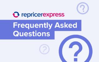 RepricerExpress FAQ